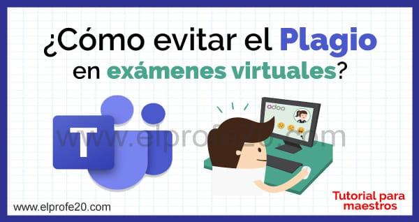 como_evitar_plagio_en_examenes_virtuales