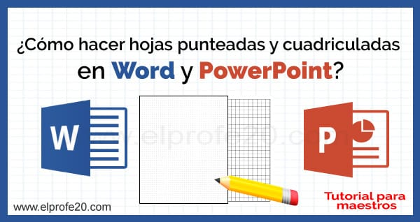 como_hacer_hojas_punteadas_cuadriculadas_en_word