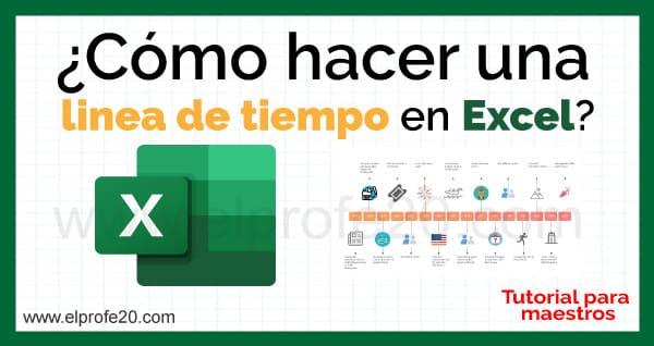 como_hacer_linea_de_tiempo_excel