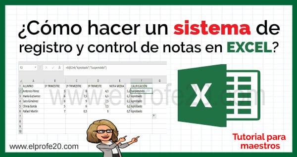 como_hacer_sistema_registro_control_notas_excel