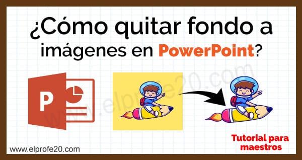 como_quitar_fondo_a_imagenes_en_PowerPoint