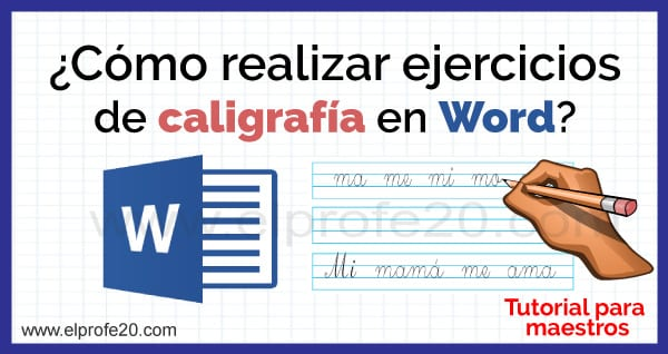 como_realizar_ejercicios_de_caligrafia_en_word