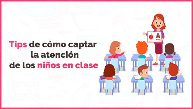 tips-captar-atención-de-los-niños